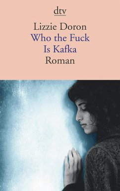 Who the fuck is Kafka (eBook, ePUB) - Doron, Lizzie