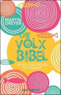 Die Volxbibel, buntes Cover - Dreyer, Martin