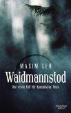 Waidmannstod / Kommissar Voss Bd.1