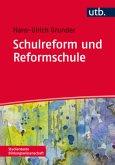 Schulreform und Reformschule