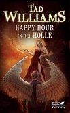 Happy Hour in der Hölle / Bobby Dollar Bd.2