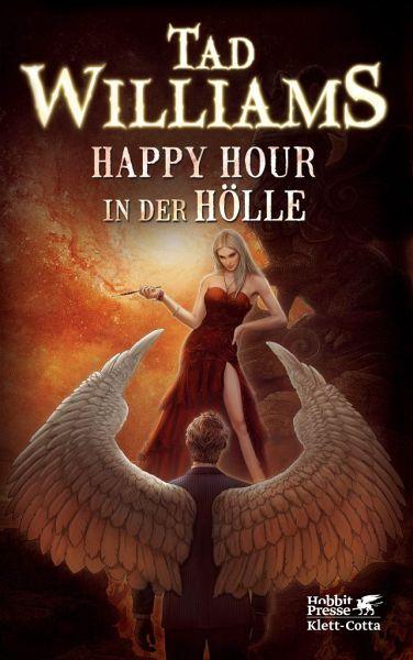 Happy Hour in der Hölle / Bobby Dollar Bd.2 - Williams, Tad