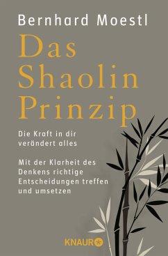 Das Shaolin-Prinzip - Moestl, Bernhard