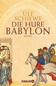Die Hure Babylon - Schiewe, Ulf