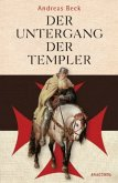 Der Untergang der Templer