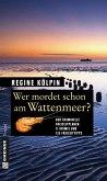 Wer mordet schon am Wattenmeer?