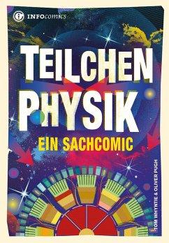 Teilchenphysik - Whytie, Tom; Pugh, Oliver