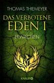 Das verbotene Eden - Erwachen / EDEN Trilogie Bd.1