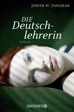 Die Deutschlehrerin - Taschler, Judith W.