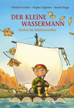 Spielzeug Rund Um Den Neuen Superhelden: Der Kleine Wassermann. Herbst Im Mühlenweiher Von Otfried