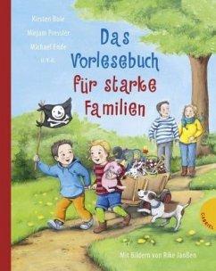 Das Vorlesebuch für starke Familien - Boie, Kirsten; Pressler, Mirjam; Ende, Michael