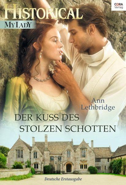Der Kuss des stolzen Schotten (eBook, ePUB)