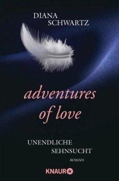 Adventures of Love - Unendliche Sehnsucht