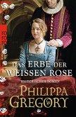 Das Erbe der weißen Rose / Rosenkrieg Bd.5