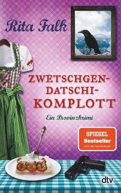 Zwetschgendatschikomplott / Franz Eberhofer Bd.6 (eBook, ePUB)
