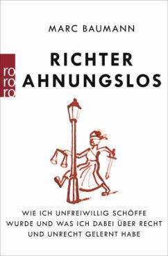 Richter Ahnungslos - Baumann, Marc