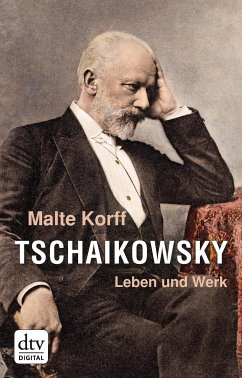 Tschaikowsky (eBook, ePUB) - Korff, Malte