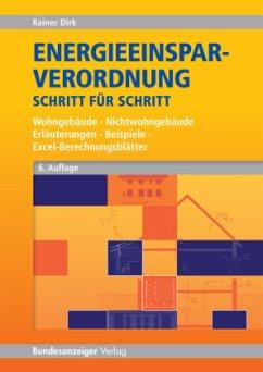 Energieeinsparverordnung Schritt für Schritt - Dirk, Rainer