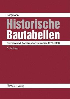 Historische Bautabellen - Bargmann, Horst