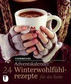 24 Winterwohlfühlrezepte für die Seele