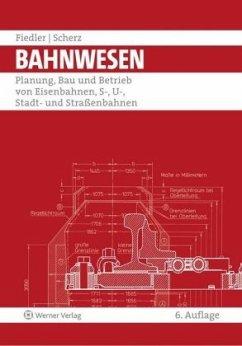 Bahnwesen - Fiedler, Joachim; Scherz, Wolfgang