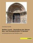 Meißen (Land) - Darstellung der älteren Bau- und Kunstdenkmäler in Sachsen