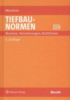 Tiefbau-Normen - Mentlein, Horst