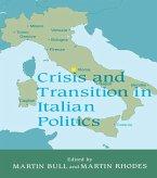 Crisis and Transition in Italian Politics (eBook, PDF)
