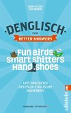 Denglisch for Better Knowers: Zweisprachiges E-Book Deutsch/ Englisch (eBook, ePUB)