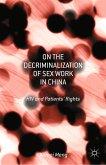 On the Decriminalization of Sex Work in China (eBook, PDF)
