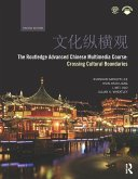 The Routledge Advanced Chinese Multimedia Course (eBook, ePUB)