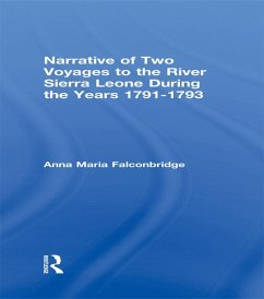 Narrative of Two Voyages to the River Sierra Leone During the Years 1791-1793 (eBook, PDF) - Falconbridge, Anna Maria