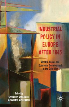 Industrial Policy in Europe after 1945 (eBook, PDF)