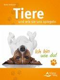 Tiere und wie sie uns spiegeln (eBook, ePUB)