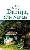 Darina, die Süße