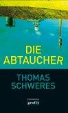 Die Abtaucher (eBook, ePUB)