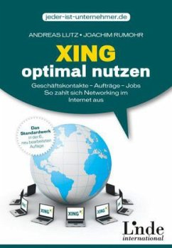 Xing optimal nutzen - Lutz, Andreas; Rumohr, Joachim