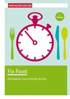 Fix Food - Boss-Teichmann, Claudia