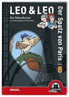 Der Spatz von Paris / Leo & Leo Bd.6