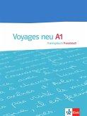Voyages - Neue Ausgabe. Trainingsbuch A1