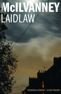 Laidlaw / Jack Laidlaw Bd.1 - McIlvanney, William