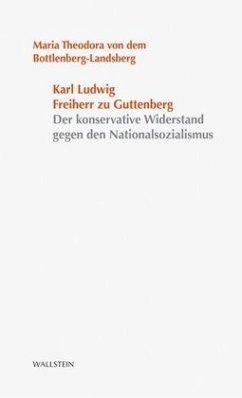 Karl Ludwig Freiherr zu Guttenberg