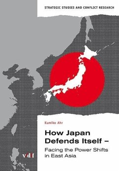How Japan Defends Itself - Ahr, Kumiko