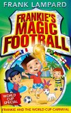 Frankie and the World Cup Carnival (eBook, ePUB)
