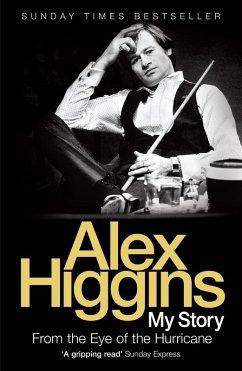 From the Eye of the Hurricane (eBook, ePUB) - Higgins, Alex