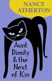 Aunt Dimity and the Next of Kin (Aunt Dimity Mysteries, Book 10) (eBook, ePUB)