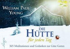 DIE HÜTTE für jeden Tag - Aufsteller - Young, William P.