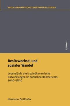 Besitzwechsel und sozialer Wandel - Zeitlhofer, Hermann