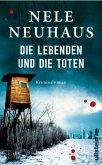 Die Lebenden und die Toten / Pia Kirchhoff & Oliver von Bodenstein Bd.7