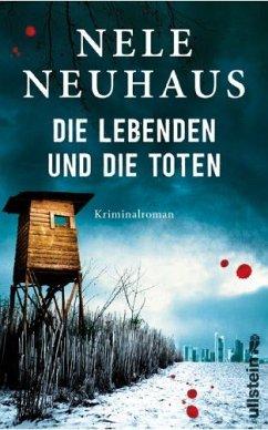 Die Lebenden und die Toten / Oliver von Bodenstein Bd.7 (Restauflage) - Neuhaus, Nele